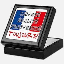Liberte Egalite Fraternite Toujours Keepsake Box