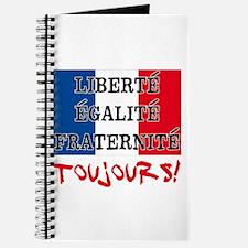 Liberte Egalite Fraternite Toujours Journal