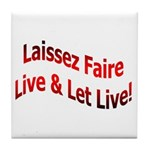 Laissez Faire Tile Coaster