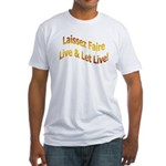 Live & Let Live Fitted T-Shirt