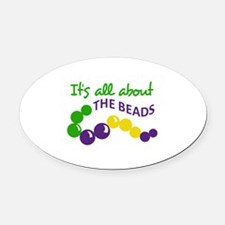 ITS ALL ABOUT THE BEADS Oval Car Magnet