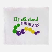 ITS ALL ABOUT THE BEADS Throw Blanket