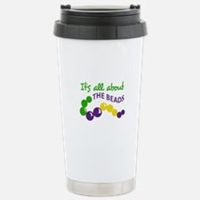 ITS ALL ABOUT THE BEADS Travel Mug