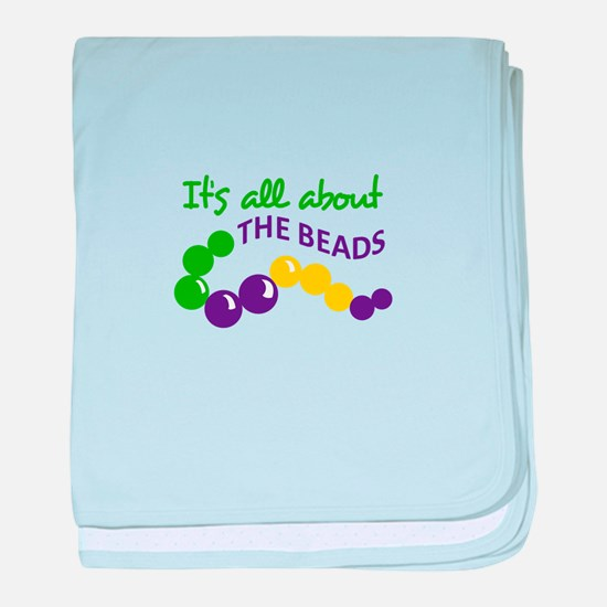 ITS ALL ABOUT THE BEADS baby blanket