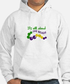ITS ALL ABOUT THE BEADS Hoodie
