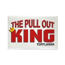 The Pull Out King Portlandia Magnets