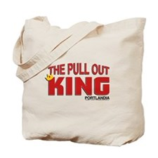 The Pull Out King Portlandia Tote Bag