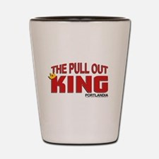 The Pull Out King Portlandia Shot Glass
