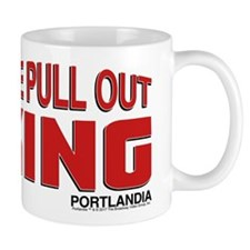 The Pull Out King Portlandia Mugs