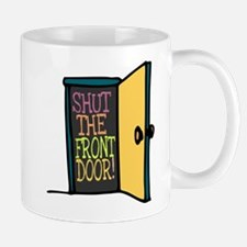 Cute Shut door Mug