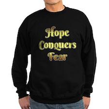 Hope Conquers Fear Sweatshirt