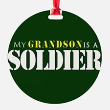Grandson is a Soldier Ornament