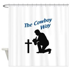 THE COWBOY WAY Shower Curtain