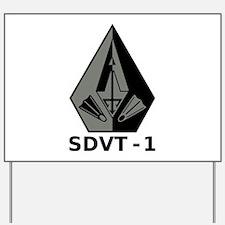 A SDVT-1 Yard Sign