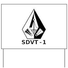 A SDVT-1 (BW) Yard Sign
