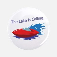 "THE LAKE IS CALLING 3.5"" Button"