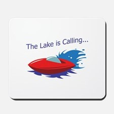 THE LAKE IS CALLING Mousepad