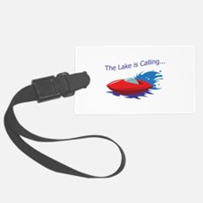 THE LAKE IS CALLING Luggage Tag