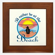 RATHER BE AT THE BEACH Framed Tile