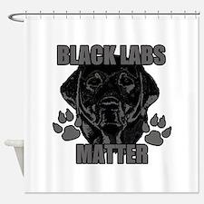 Black Labs Matter Shower Curtain