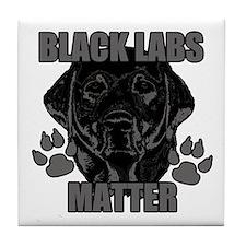 Black Labs Matter Tile Coaster