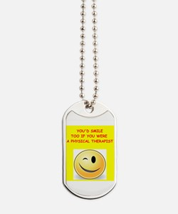physical therapy Dog Tags