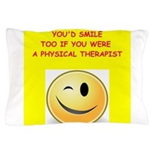 physical therapy Pillow Case