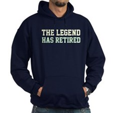 The Legend Has Retired Hoody