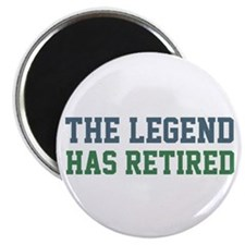"""The Legend Has Retired 2.25"""" Magnet (100 pack)"""