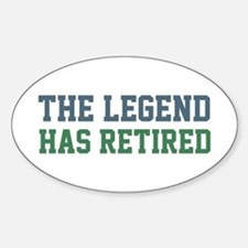 The Legend Has Retired Sticker (Oval)