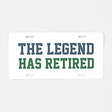 The Legend Has Retired Aluminum License Plate