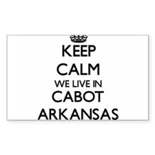 Keep calm we live in Cabot Arkansas Decal