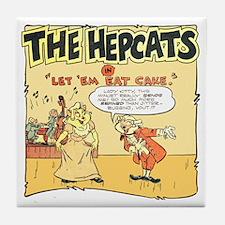 The Hepcats: Let 'Em Eat Cake Tile Coaster