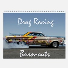 Drag Racing Burn-outs Wall Calendar