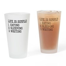 Life Is Simple: Writing Drinking Glass