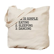 Life Is Simple: Dancing Tote Bag