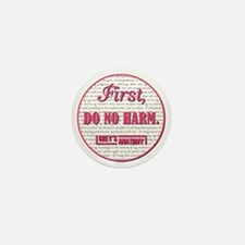 FIRST, DO NO HARM Mini Button