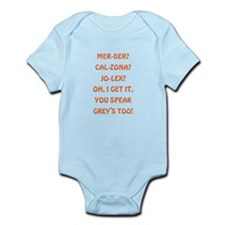 YOU SPEAK GREY'S Infant Bodysuit