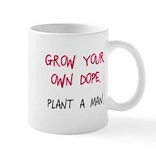 Grow your own dope Mug