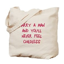 Marry a man Tote Bag