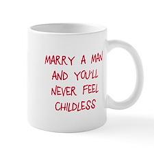 Marry a man Mug