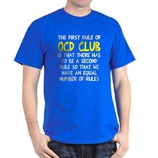 First rule of OCD Club T-Shirt
