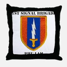 1ST SIGNAL BRIGADE PHU LAM Throw Pillow