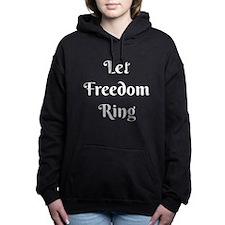 Let Freedom Ring Women's Hooded Sweatshirt