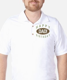 Happy Birthday Dad! T-Shirt