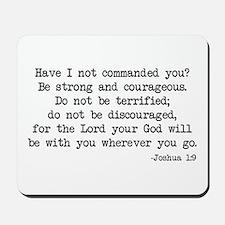 Joshua 1:9 Mousepad
