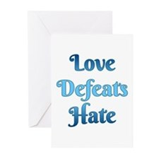 Love Defeats Hate Greeting Cards