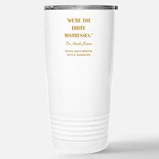 DIRTY MISTRESSES Travel Mug