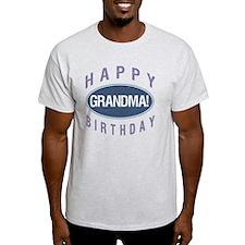 Happy Birthday Grandma! T-Shirt