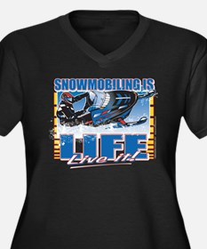 SNOWMOBILING-IS-LIFE-.png Plus Size T-Shirt